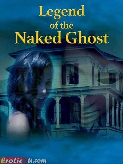 Legend of the Naked Ghost (2017) ดูหนังอาร์ฝรั่ง [18+] Erotic Rate R Movie